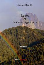 Download this eBook Le feu et les mariages gris