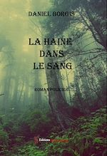 Download this eBook La haine dans le sang