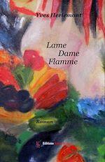 Téléchargez le livre :  Lame Dame Flamme