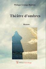 Download this eBook Théâtre d'ombres