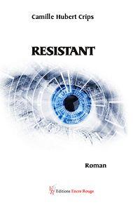 Téléchargez le livre :  Résistant