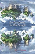 Download this eBook Le survivant de l'île Soupir