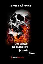 Téléchargez le livre :  Les anges ne meurent jamais