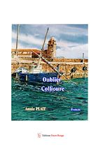 Download this eBook Oublier Collioure