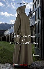 Download this eBook Le Fou de Dieu et le Rêveur d'Etoiles