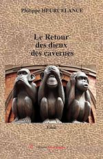 Téléchargez le livre :  Le Retour des dieux des cavernes