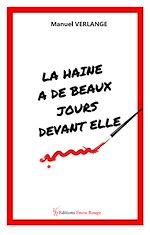 Download this eBook La haine a de beaux jours devant elle !