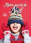 Télécharger le livre :  Notre secret de Noël