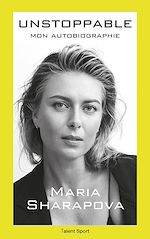 Download this eBook Maria Sharapova : Unstoppable