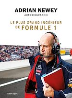 Download this eBook Adrian Newey, autobiographie