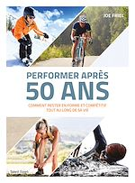 Download this eBook Performer après 50 ans