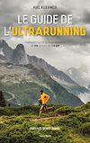 Télécharger le livre :  Le guide de l'ultrarunning