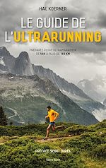 Download this eBook Le guide de l'ultrarunning