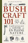 Télécharger le livre :  Bushcraft 101