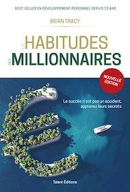 Téléchargez le livre :  Les habitudes des millionnaires