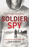 Télécharger le livre :  Soldier Spy