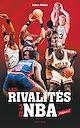 Télécharger le livre : Les rivalités de la NBA - Volume 1
