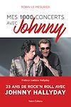 Télécharger le livre :  Mes 1000 concerts avec Johnny
