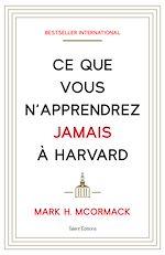 Download this eBook Ce que vous n'apprendrez jamais à Harvard