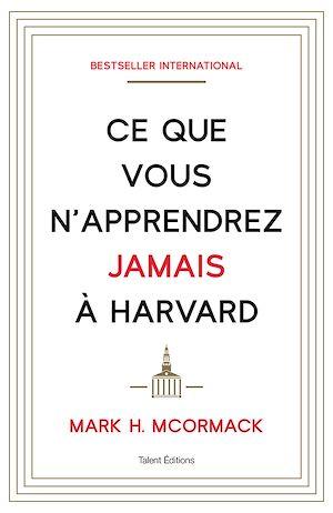 Téléchargez le livre :  Ce que vous n'apprendrez jamais à Harvard