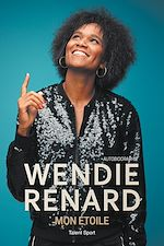 Download this eBook Wendie Renard : mon étoile