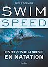Télécharger le livre :  Swim Speed : Les secrets de la vitesse en natation