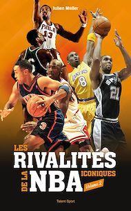 Téléchargez le livre :  Les rivalités iconiques de la NBA - Volume 2
