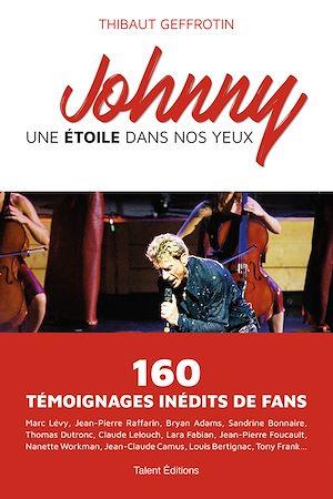 Téléchargez le livre :  Johnny : une étoile dans nos yeux