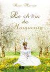 Télécharger le livre :  Le choix de Marguerite