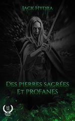 Download this eBook Des Pierres Sacrées et Profanes
