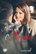 Download this eBook Retour vers l'amour