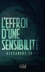 Download this eBook L'effroi d'une sensibilité