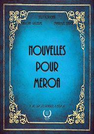 Téléchargez le livre :  Nouvelles pour Meroa