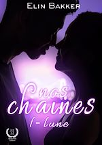 Download this eBook Nos chaînes - Tome 1