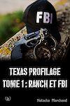 Télécharger le livre :  Texas Profilage - Tome 1