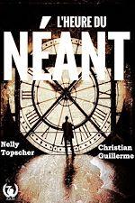 Download this eBook L'heure du néant