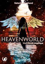 Téléchargez le livre :  Heavenworld - Tome 1