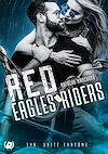 Télécharger le livre :  Red eagles riders - Tome 1