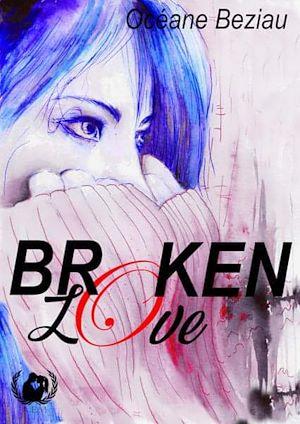 Téléchargez le livre :  Broken Love