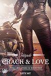 Télécharger le livre :  Crack and love