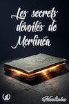 Télécharger le livre :  Les secrets dévoilés de Merlinéa