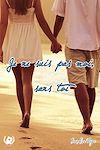 Télécharger le livre :  Je ne suis pas moi sans toi