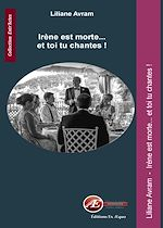 Download this eBook Irène est morte... et toi tu chantes !