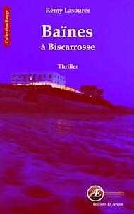 Téléchargez le livre :  Les chroniques policières de Biscarrosse - Tome 2