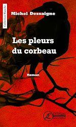 Download this eBook Les pleurs du corbeau