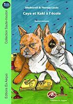 Download this eBook Caya et Kaki à l'école