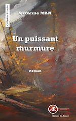 Download this eBook Un puissant murmure