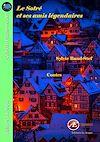 Télécharger le livre :  Le Sotré et ses amis légendaires