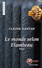 Download this eBook Le monde selon Flambeau