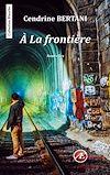 Télécharger le livre :  À la frontière